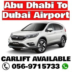 Abu Dhabi To Dubai Airport Carlift Available Anyti